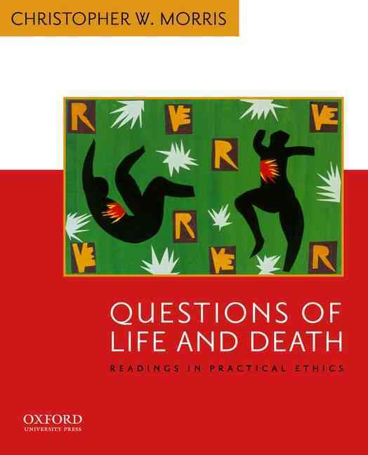 Questions of Life and Death By Morris, Christopher W. (COM)